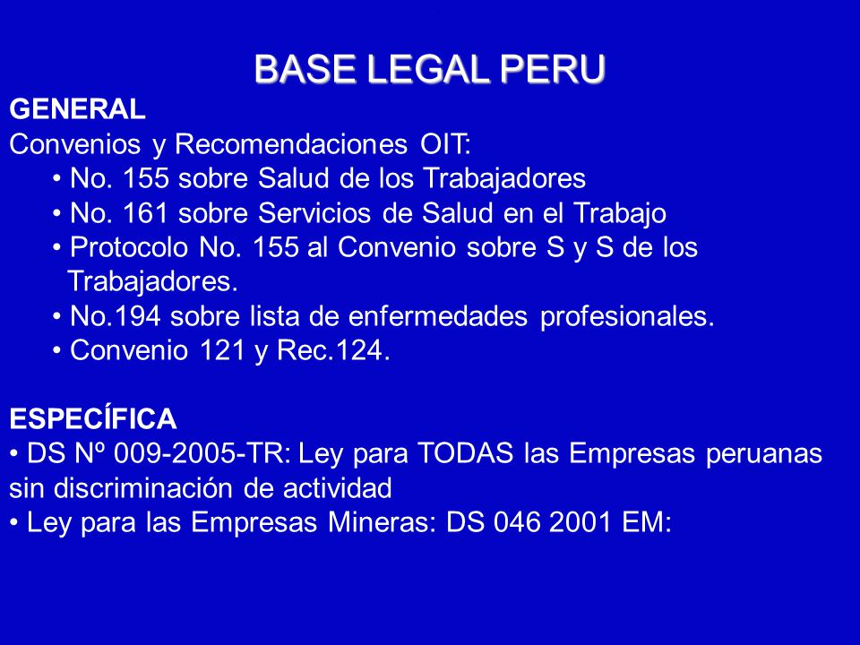 BASE LEGAL PERU GENERAL Convenios y Recomendaciones OIT: