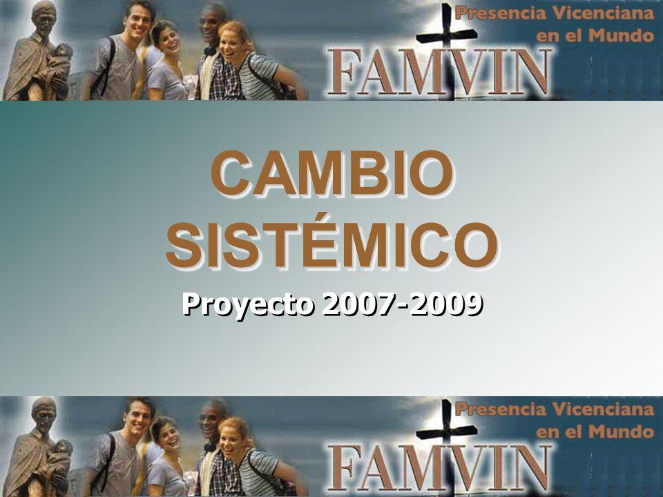 CAMBIO SISTÉMICO Proyecto 2007-2009