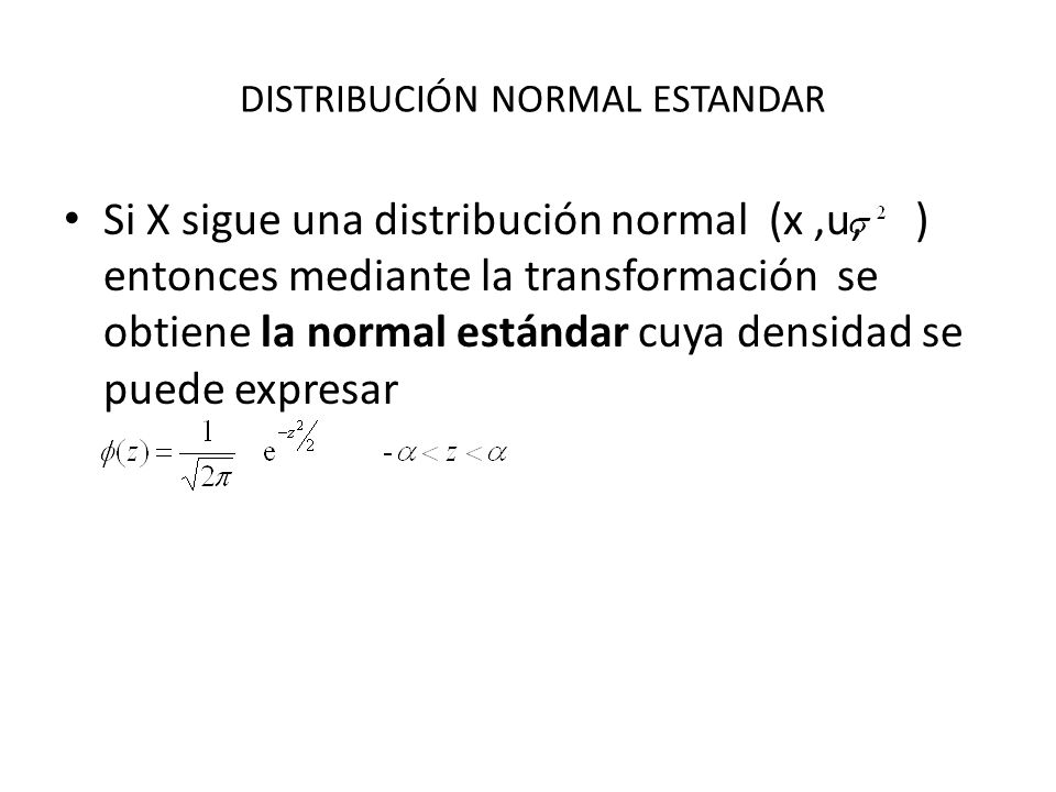 DISTRIBUCIÓN NORMAL ESTANDAR