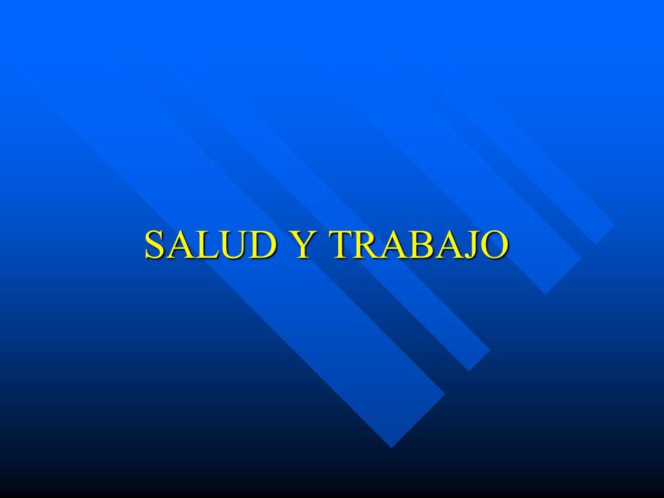 SALUD Y TRABAJO