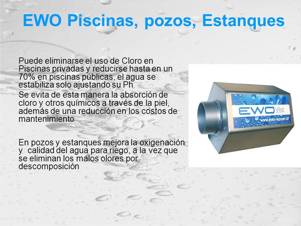 EWO Piscinas, pozos, Estanques