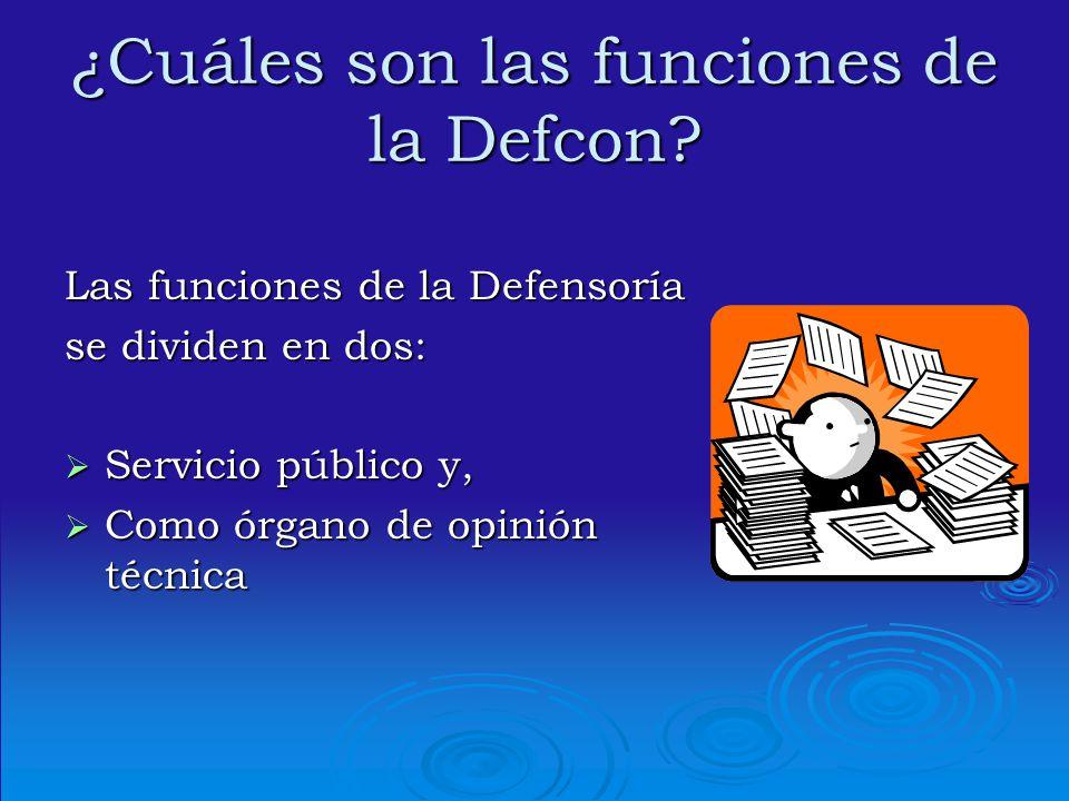 ¿Cuáles son las funciones de la Defcon