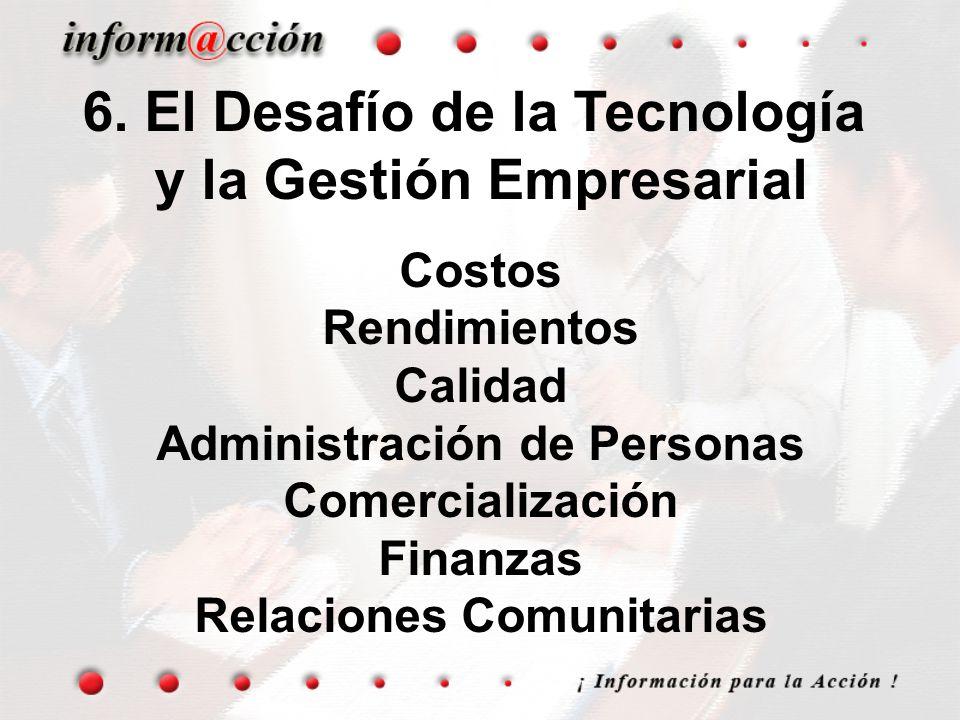 6. El Desafío de la Tecnología y la Gestión Empresarial