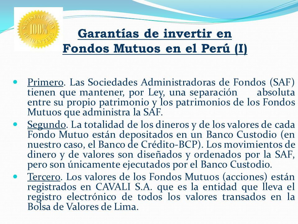 Garantías de invertir en Fondos Mutuos en el Perú (I)
