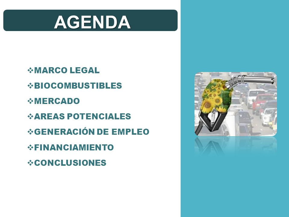 AGENDA MARCO LEGAL BIOCOMBUSTIBLES MERCADO AREAS POTENCIALES