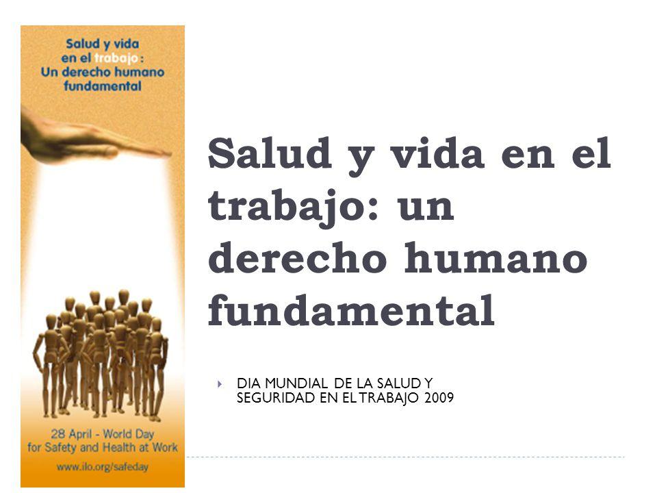 Salud y vida en el trabajo: un derecho humano fundamental