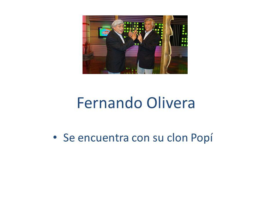 Fernando Olivera Se encuentra con su clon Popí