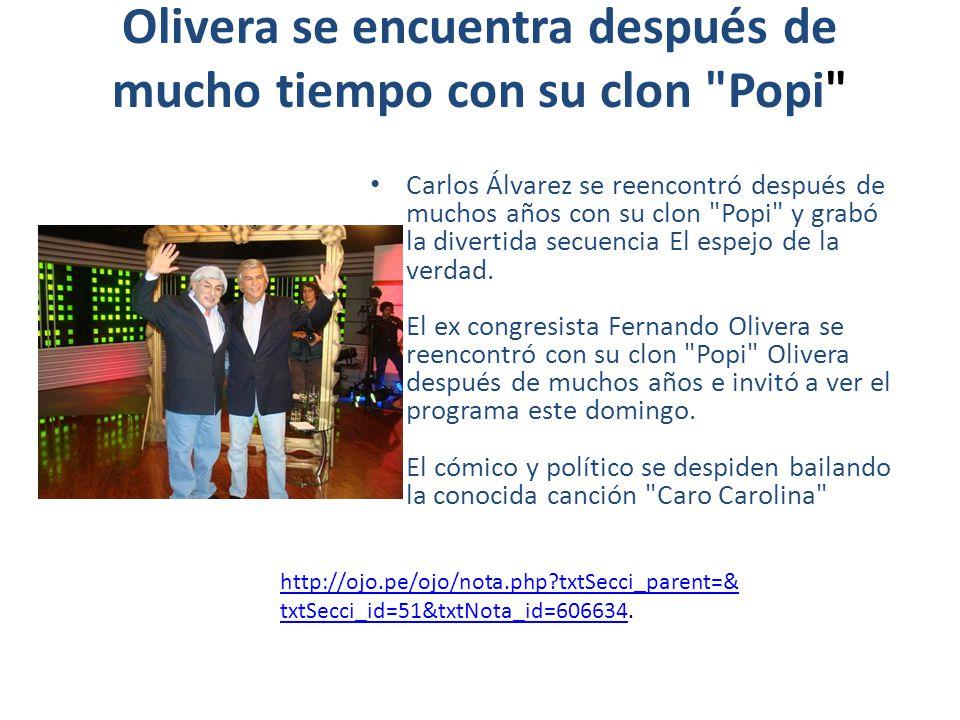 Olivera se encuentra después de mucho tiempo con su clon Popi