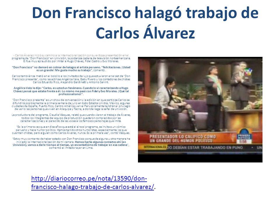 Don Francisco halagó trabajo de Carlos Álvarez