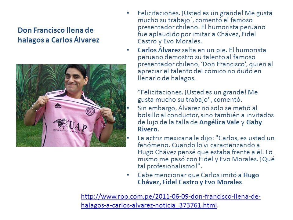 Don Francisco llena de halagos a Carlos Álvarez