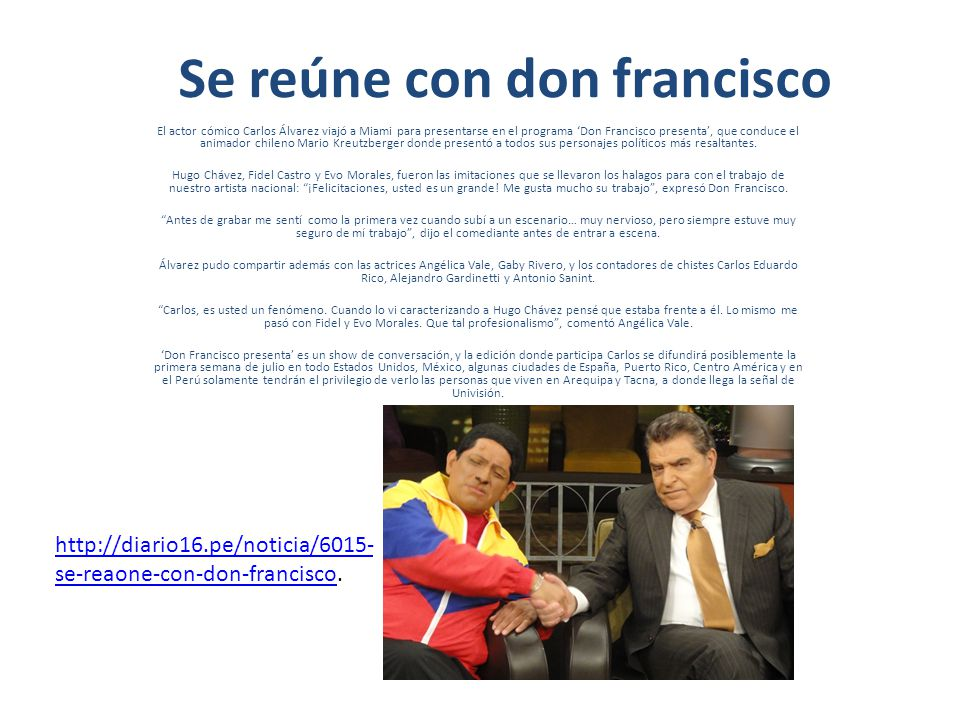 Se reúne con don francisco