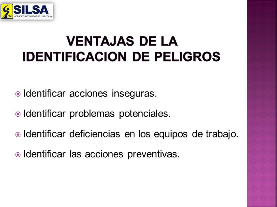 VENTAJAS DE LA IDENTIFICACION DE PELIGROS
