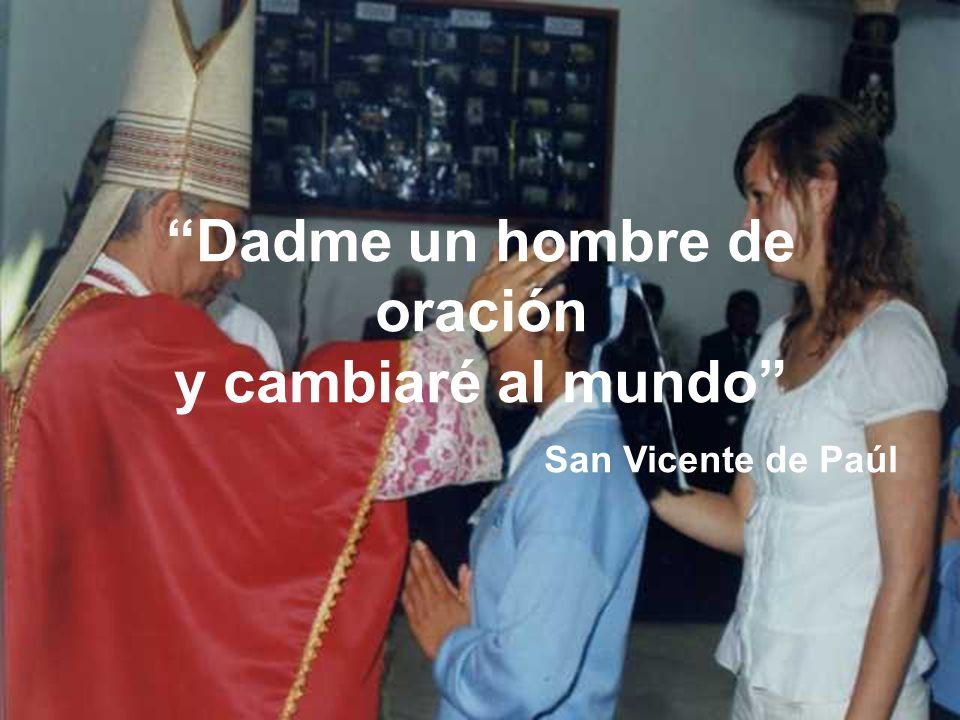 Dadme un hombre de oración y cambiaré al mundo San Vicente de Paúl