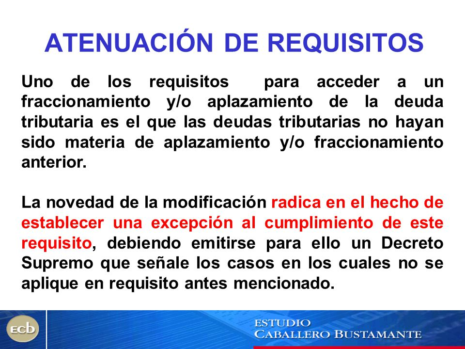 ATENUACIÓN DE REQUISITOS