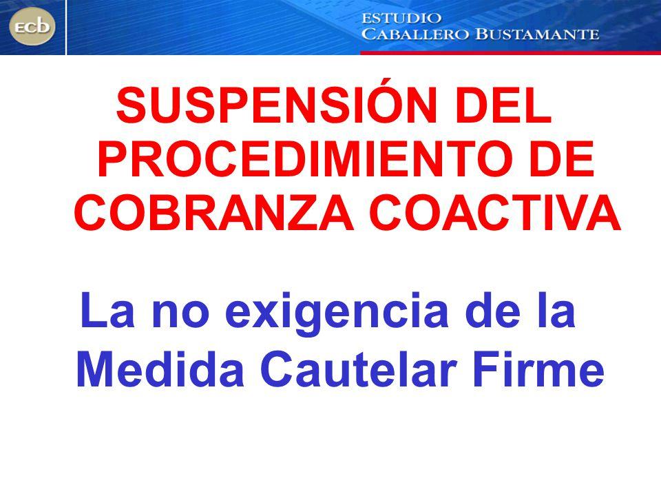 SUSPENSIÓN DEL PROCEDIMIENTO DE COBRANZA COACTIVA