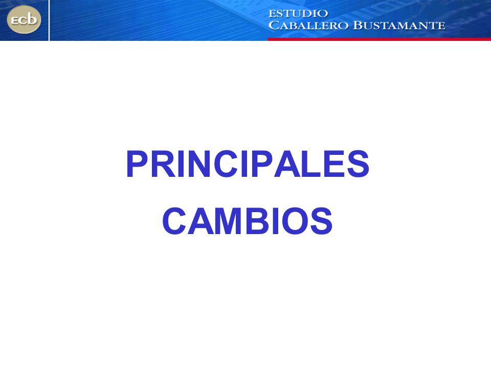 PRINCIPALES CAMBIOS