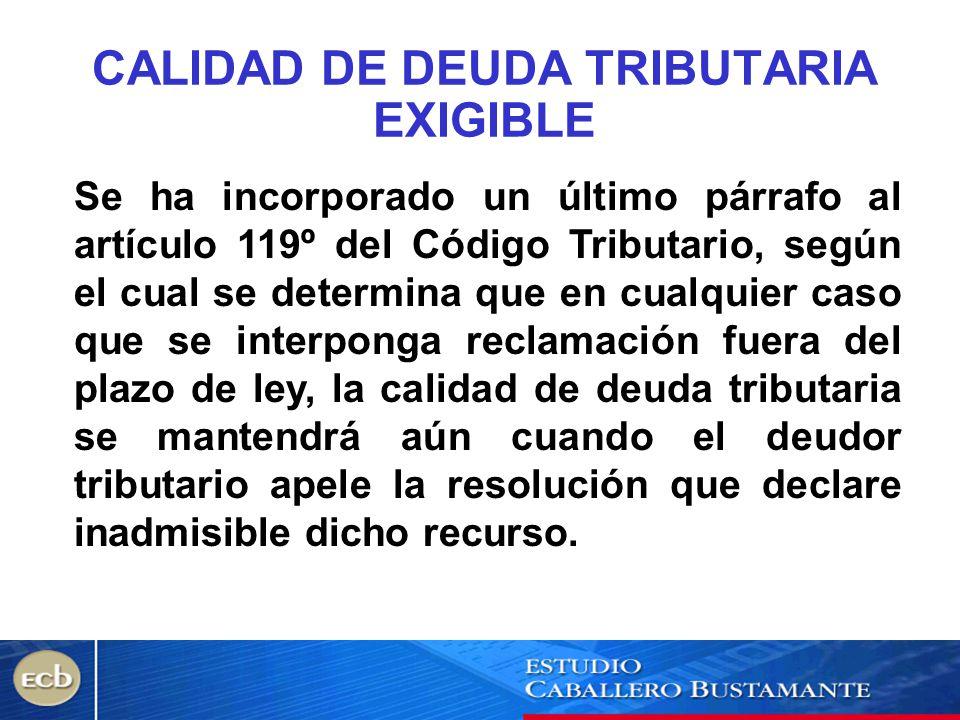 CALIDAD DE DEUDA TRIBUTARIA EXIGIBLE