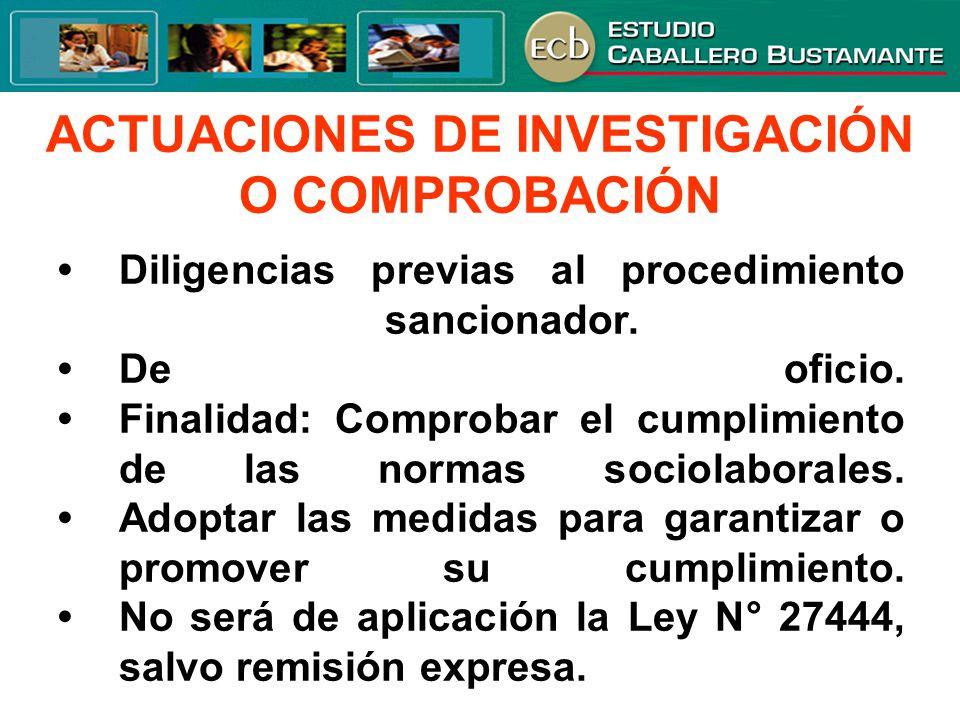 ACTUACIONES DE INVESTIGACIÓN O COMPROBACIÓN