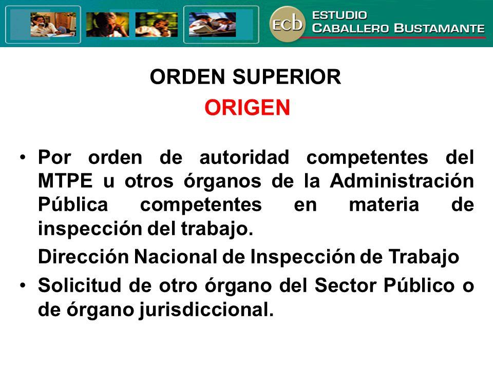 ORDEN SUPERIOR ORIGEN.