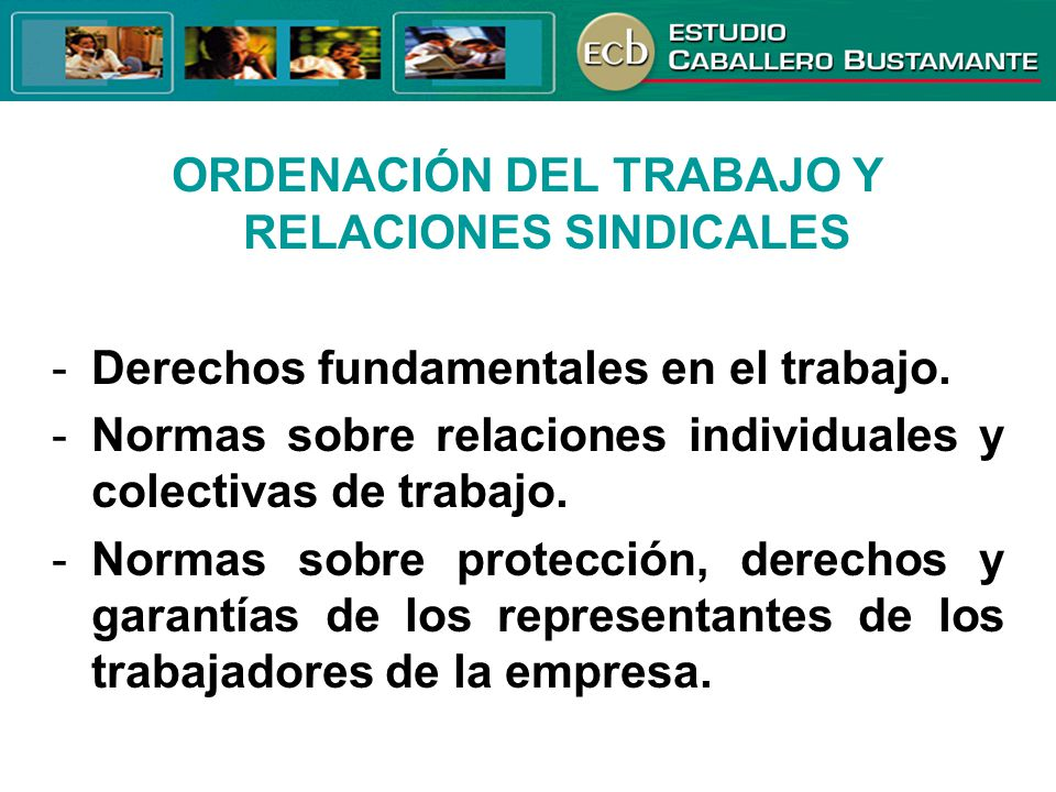 ORDENACIÓN DEL TRABAJO Y RELACIONES SINDICALES