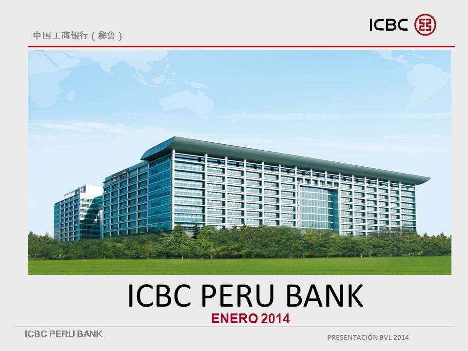 中国工商银行(秘鲁) ICBC PERU BANK ENERO 2014 PRESENTACIÓN BVL 2014