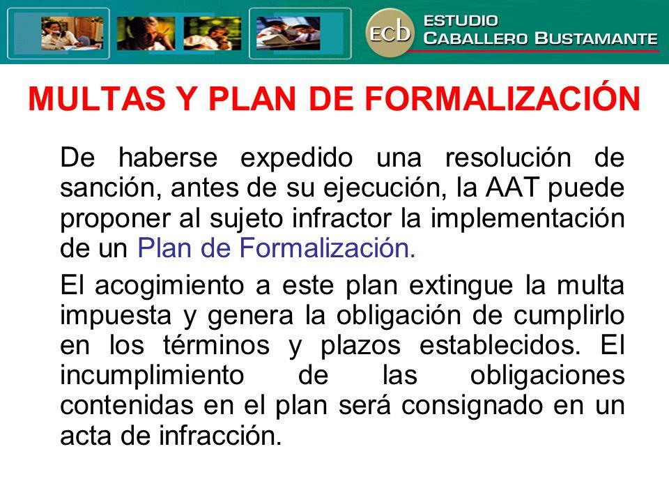 MULTAS Y PLAN DE FORMALIZACIÓN