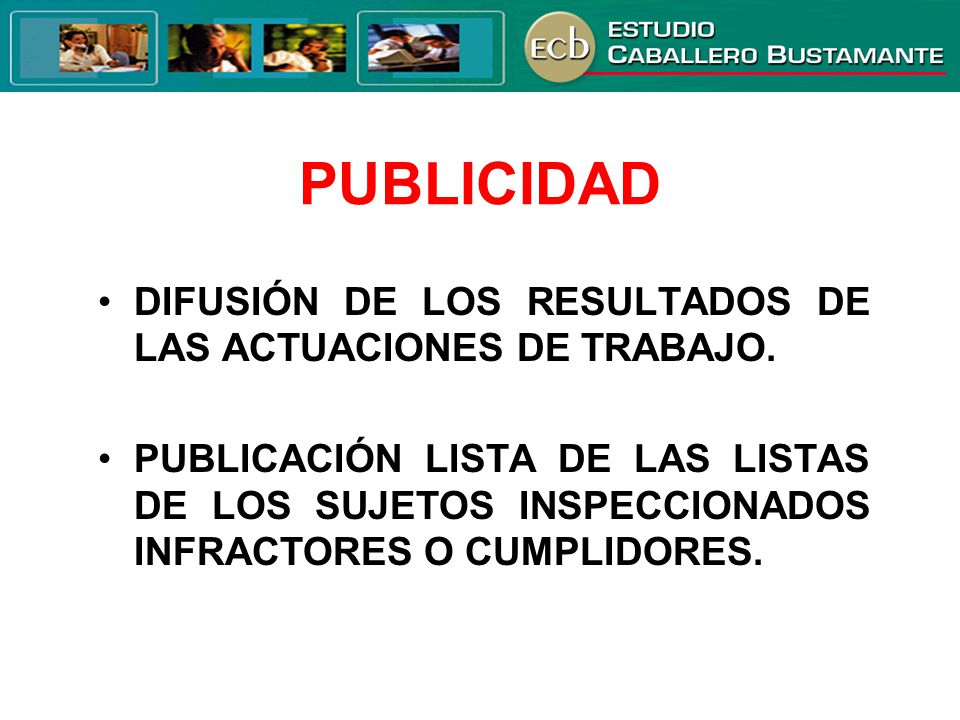 PUBLICIDAD DIFUSIÓN DE LOS RESULTADOS DE LAS ACTUACIONES DE TRABAJO.