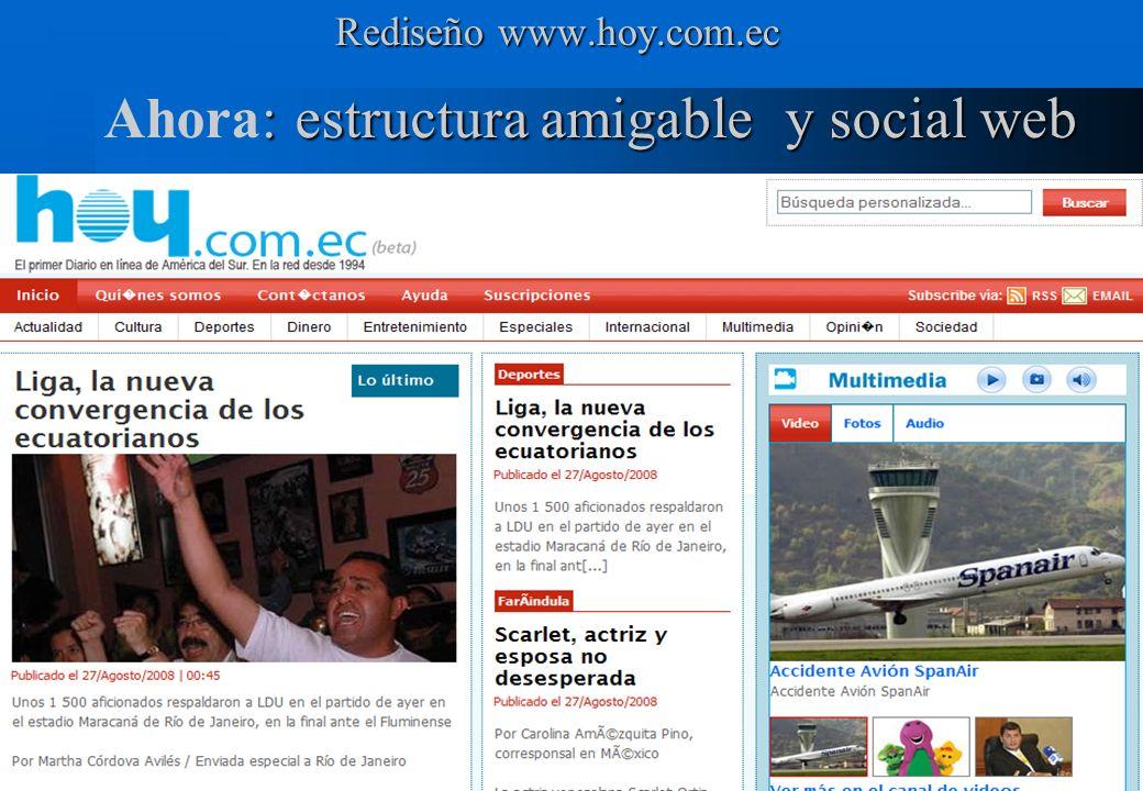 Ahora: estructura amigable y social web