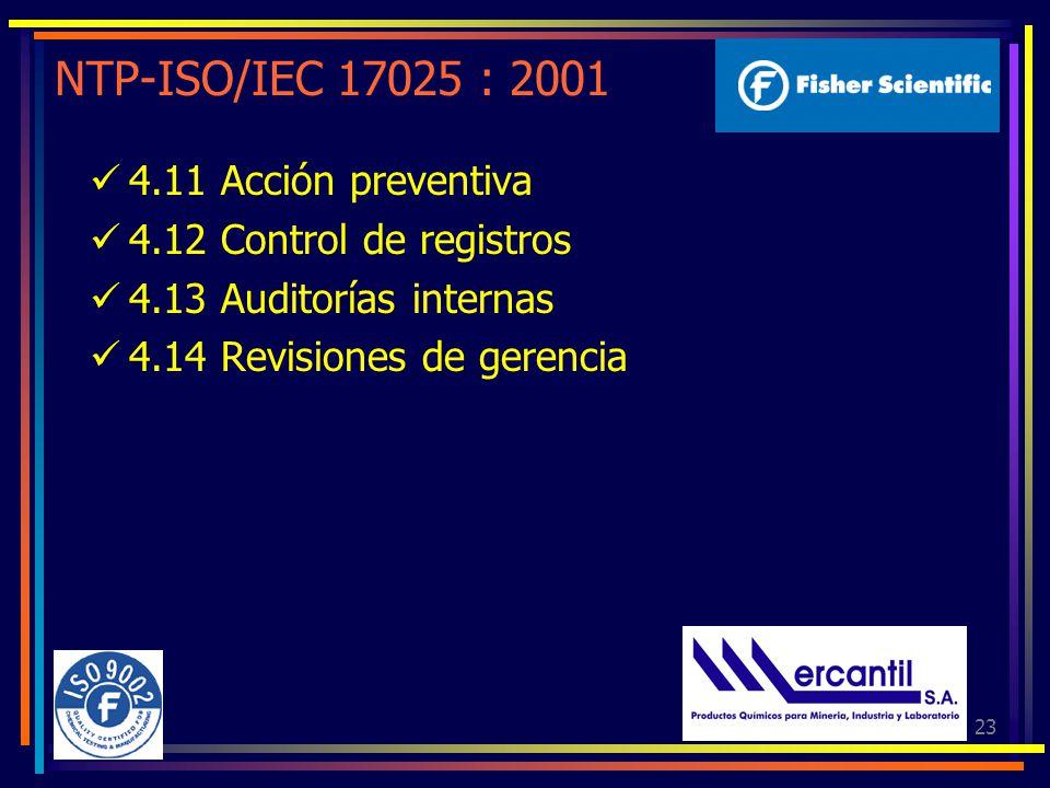 NTP-ISO/IEC 17025 : 2001 4.11 Acción preventiva