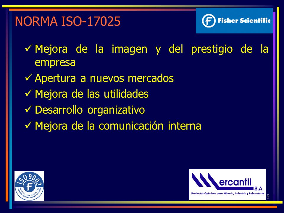 NORMA ISO-17025 Mejora de la imagen y del prestigio de la empresa