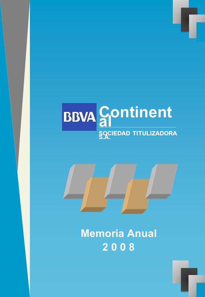 Continental SOCIEDAD TITULIZADORA S.A. Memoria Anual 2 0 0 8