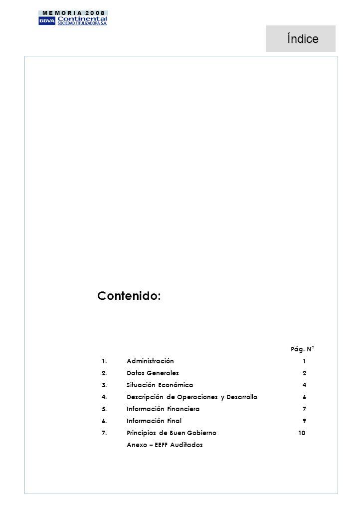 Índice Contenido: Pág. N° Administración 1 Datos Generales 2