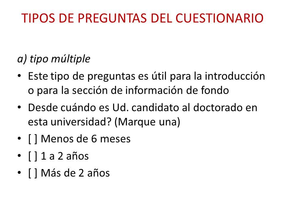 TIPOS DE PREGUNTAS DEL CUESTIONARIO