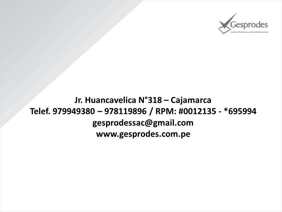 Jr. Huancavelica N°318 – Cajamarca