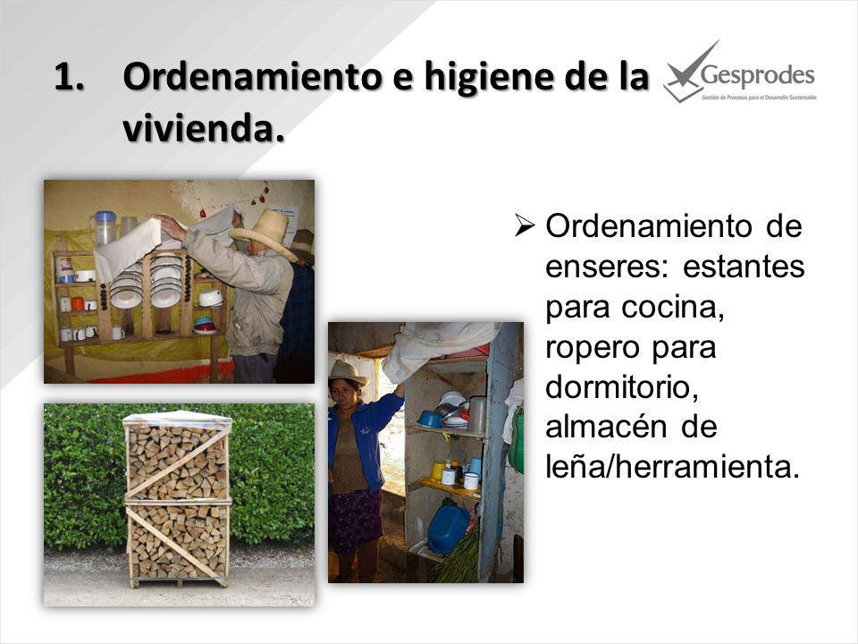 Ordenamiento e higiene de la vivienda.