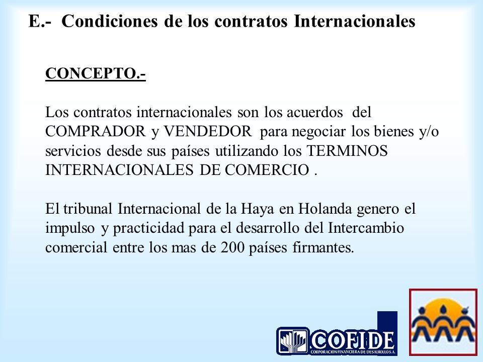 E.- Condiciones de los contratos Internacionales