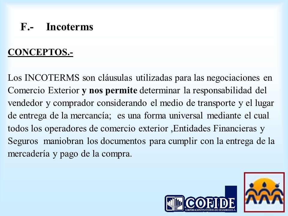 F.- Incoterms CONCEPTOS.-