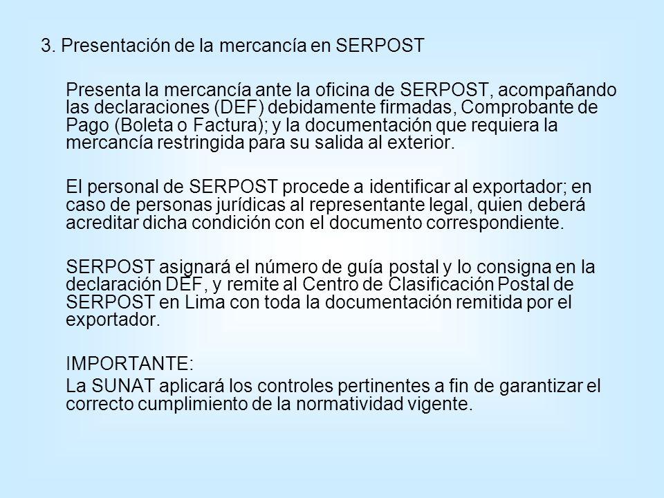 3. Presentación de la mercancía en SERPOST