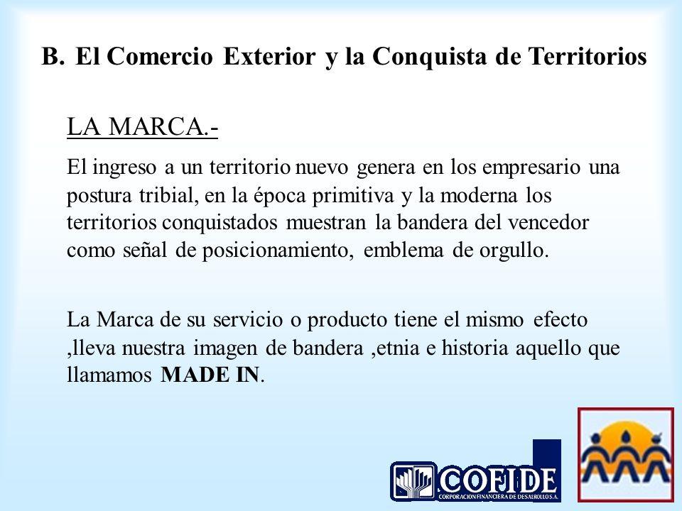 LA MARCA.- B. El Comercio Exterior y la Conquista de Territorios