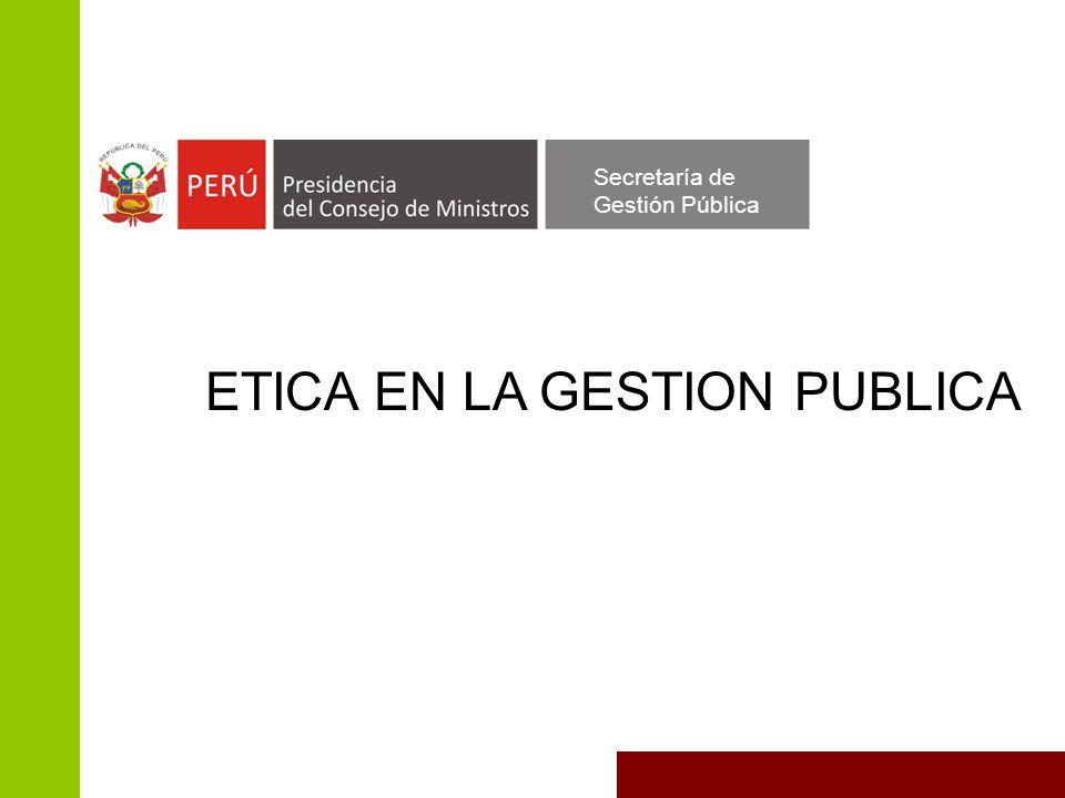 ETICA EN LA GESTION PUBLICA