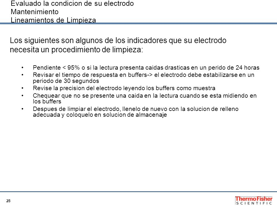 Los siguientes son algunos de los indicadores que su electrodo