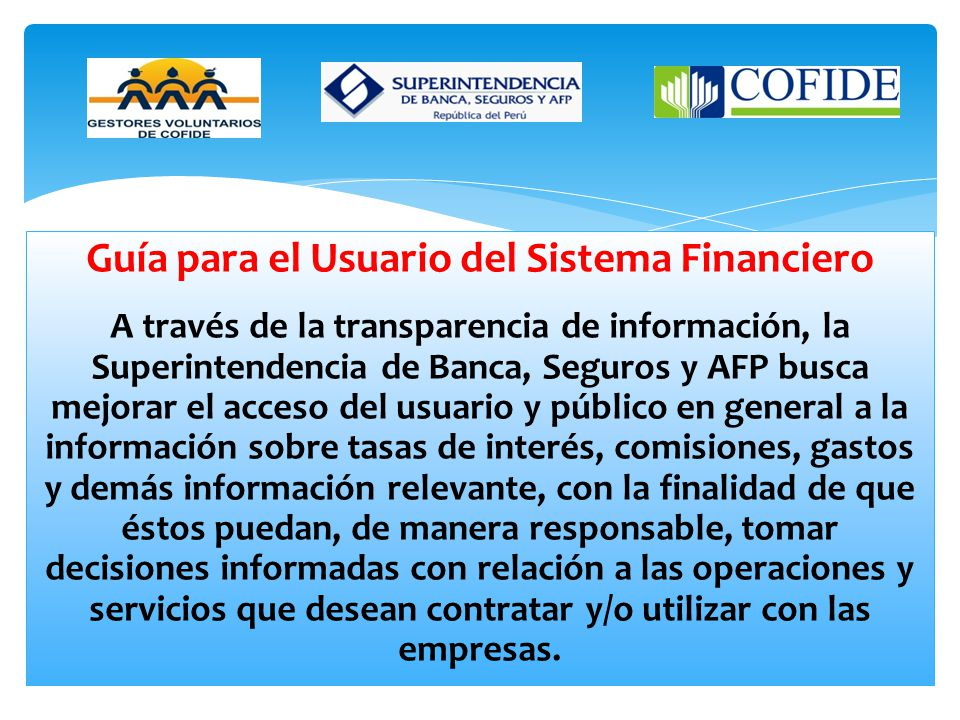 Guía para el Usuario del Sistema Financiero