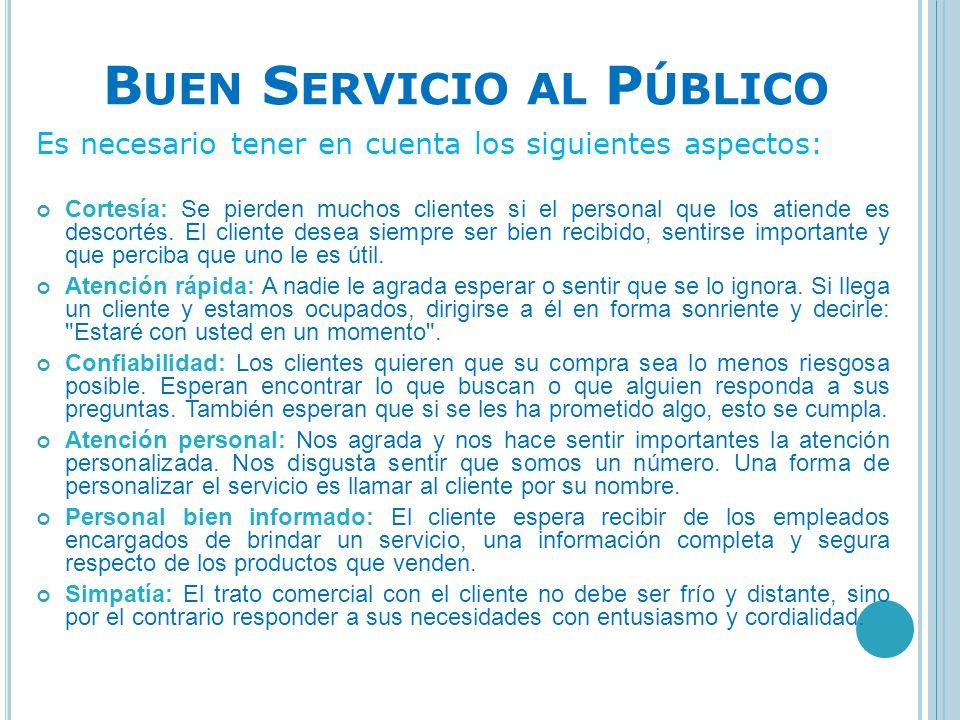 Buen Servicio al Público