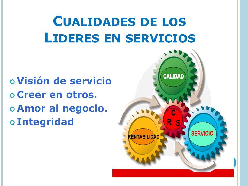 Cualidades de los Lideres en servicios