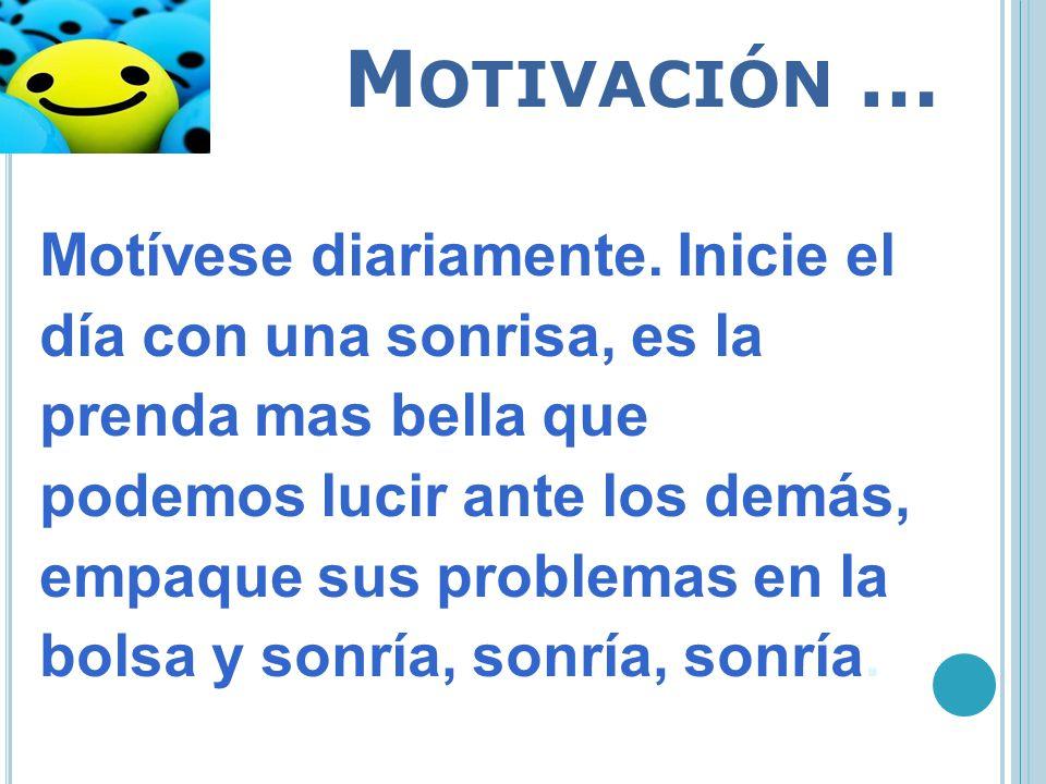Motivación …