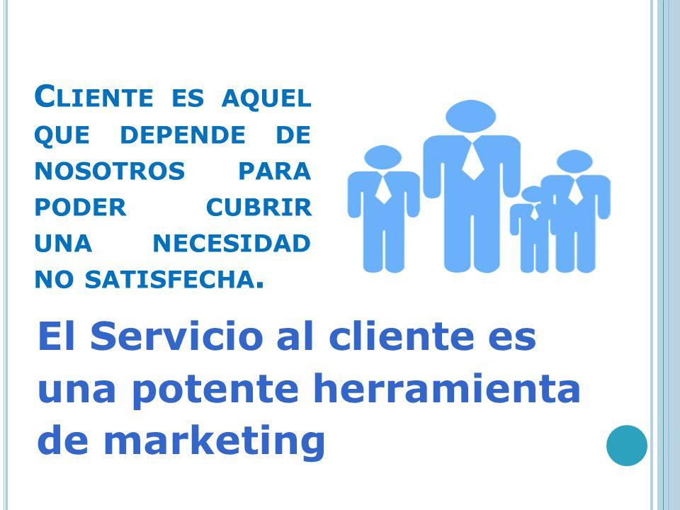 El Servicio al cliente es una potente herramienta de marketing