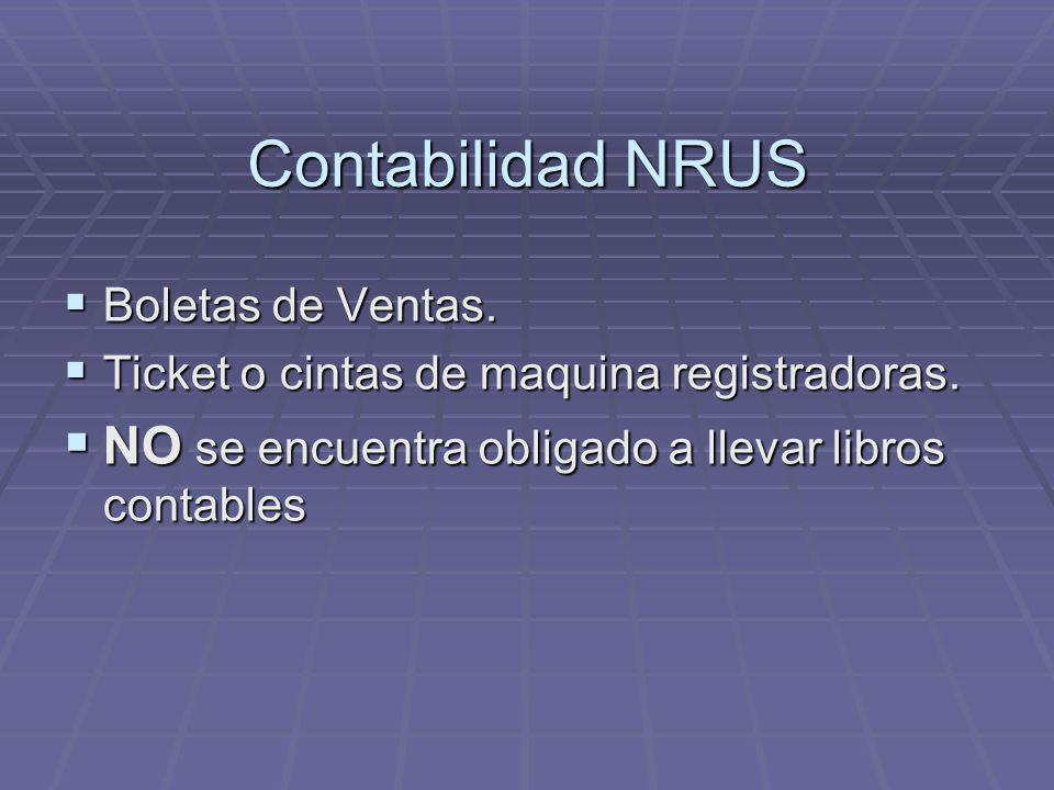 Contabilidad NRUS NO se encuentra obligado a llevar libros contables