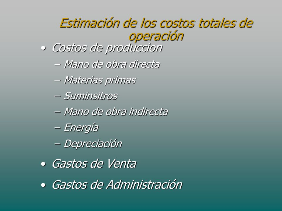 Estimación de los costos totales de operación