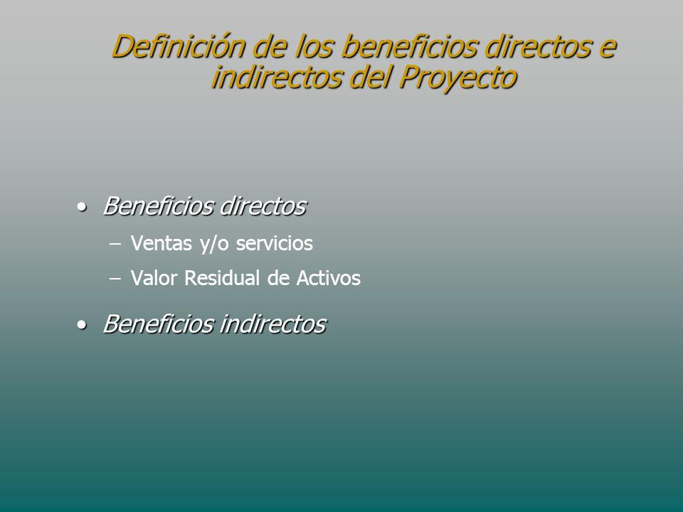 Definición de los beneficios directos e indirectos del Proyecto