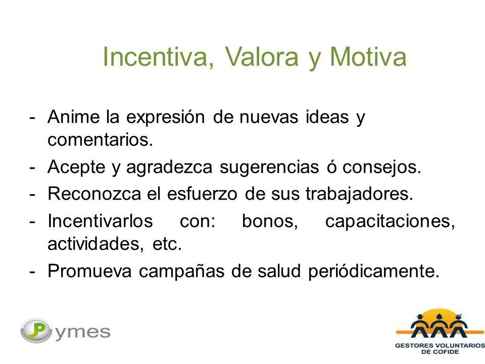 Incentiva, Valora y Motiva